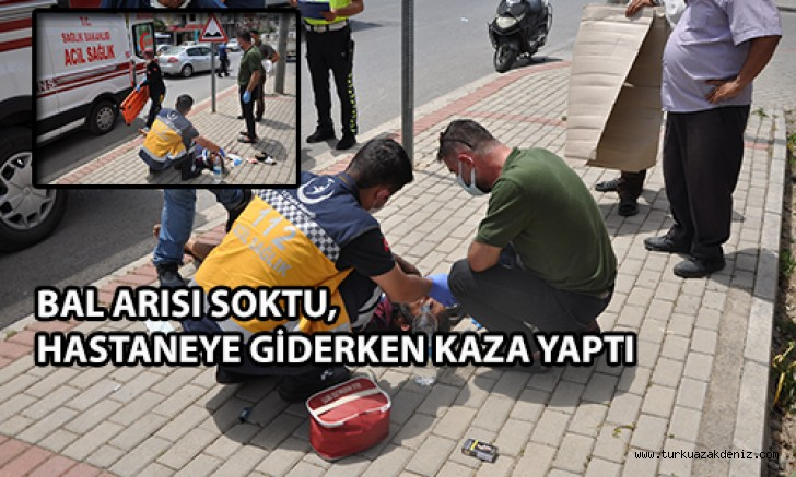 BAL ARISI SOKMASI NEDENİYLE,  HASTANEYE GİDERKEN KAZA YAPIP YARALANDI
